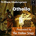 Othello Audiobook by William Shakespeare Narrated by Garrison Moore, Rebecca Thomas, Phil Benson, Bob Neufeld, Amanda Friday, John Burlinson, Elizabeth Klett