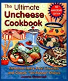 "The Ultimate Uncheese Cookbook: Create Delicious Dairy-Free Cheese Substititues and Classic ""Uncheese"" Dishes"