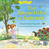 The Special Gifts of Summer: Celebrations (Seasons Series)