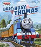 Busy, Busy Thomas (Thomas & Friends)...