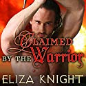 Claimed by the Warrior: Conquered Bride Series, Book 3 Audiobook by Eliza Knight Narrated by Antony Ferguson
