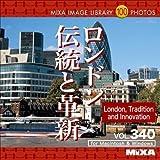 MIXA IMAGE LIBRARY Vol.340 ロンドン 伝統と革新