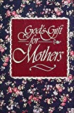 God's Gift for Mothers (0849951356) by Countryman, Jack