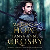 The MacKinnon's Hope: A Highland Christmas Carol - The Highland Brides, Book 6 | Tanya Anne Crosby