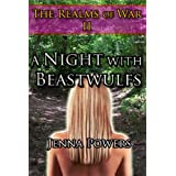 The Realms of War 2: A Night With Beastwulfs (Fantasy Elf and Werewolves Erotica)