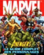 Marvel Avengers : Le guide complet des personnages