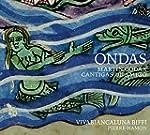 Ondas - Martin codax, Cantigas de Amigo
