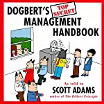 Dogbert's Top Secret Management Handbook | Scott Adams