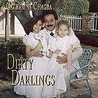 Dirty Darlings Hörbuch von Catherine Chagra Gesprochen von: Greg Walston
