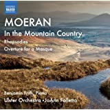 Moeran: In the Mountain Country [JoAnn Falletta, Benjamin Frith, Ulster Orchestra] [Naxos: 8573106]