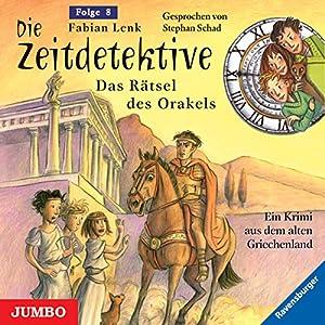 Das Rätsel des Orakels (Die Zeitdetektive 8) Hörbuch