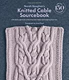 img - for Norah Gaughan s Knitted Cable Sourcebook: A Breakthrough Guide to Knitting with Cables and Designing Your Own book / textbook / text book