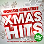 Worlds Greatest Xmas Hits 2012 - The...