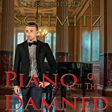 Piano of the Damned Audiobook by Christopher Schmitz Narrated by Mike Council