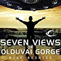 Seven Views of Olduvai Gorge (       UNABRIDGED) by Mike Resnick Narrated by Jonathan Davis, Mike Resnick