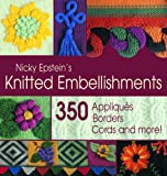 Nicky Epstein's Knitted Embellishments (188301039X) by Epstein, Nicky