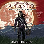 Grimalkin the Witch Assassin: The Last Apprentice, Book 9 | Joseph Delaney, Patrick Arrasmith