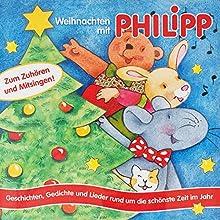 Advent und Weihnachten mit Philipp (Philipp die Maus) Hörspiel von Norbert Landa Gesprochen von: Elmar Wittmann, Peter Haug-Lamersdorf, Karim Habli, Verena Ruder