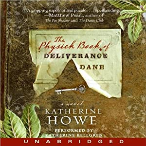 The Physick Book of Deliverance Dane Audiobook