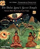 The Dalai Lama's Secret Temple: Tantric Wall Paintings from Tibet (0500510032) by Baker, Ian