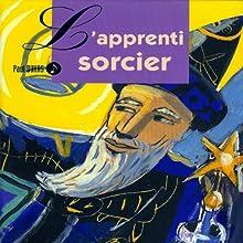 L'apprenti sorcier Performance Auteur(s) : Paul Dukas Narrateur(s) : Jacques Alric, Francette Vernillat