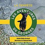La tempête (Les aventures de Georges) | Michèle Médée-Bertmark