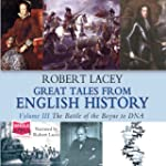 Great Tales From English History, Vol...