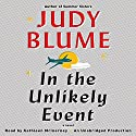 In the Unlikely Event (       UNABRIDGED) by Judy Blume Narrated by Kathleen McInerney