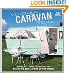 Vintage Caravan Style: Buying, restor...