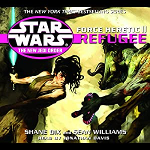 Star Wars: The New Jedi Order: Force Heretic II: Refugee Hörbuch