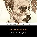 Letters to a Young Poet Audiobook by Rainer Maria Rilke, Charlie Louth - translator Narrated by Dan Stevens, Max Deacon