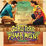 Gori Tere Pyaar Mein (Original Motion Picture Soundtrack)