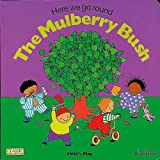 img - for Here We Go Round the Mulberry Bush (Books with Holes (Board Books)) book / textbook / text book