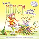 Fancy Nancy and the Fall Foliage