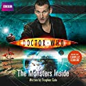 Doctor Who: The Monsters Inside Audiobook by Stephen Cole Narrated by Camille Coduri