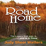 The Road Home | Judy Sheer Watters