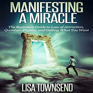 Manifesting a Miracle Audiobook