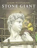 img - for Stone Giant: Michelangelo's David and How He Came to Be book / textbook / text book
