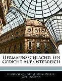 Hermannsschlacht: Ein Gedicht Auf Osterreich (German Edition) (1143759362) by Von Kleist, Heinrich