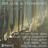 Slokar Trombones Slokar Trombones