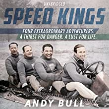 Speed Kings (       UNABRIDGED) by Andy Bull Narrated by Eric Meyers