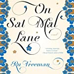 On Sal Mal Lane: A Novel | Ru Freeman