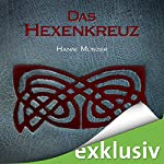 Das Hexenkreuz (Seelenfischer-Tetralogie 2) | Hanni Münzer
