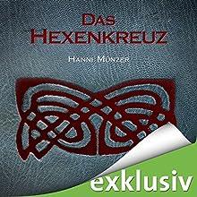 Das Hexenkreuz (Seelenfischer-Tetralogie 2) Hörbuch von Hanni Münzer Gesprochen von: Vanida Karun