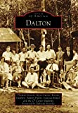 img - for Dalton (Images of America: Georgia) book / textbook / text book