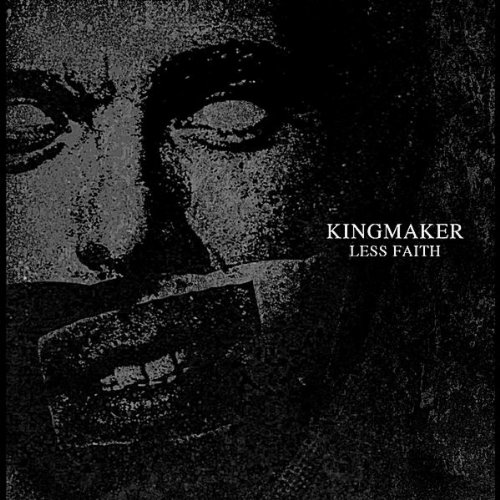 Kingmaker - Less Faith