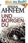 Und morgen du: Kriminalroman (Ein Fab...