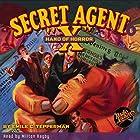 Secret Agent X #6 August, 1934 Hörbuch von Brant House, Emile C. Tepperman,  Radio Archives Gesprochen von: Milton Bagby