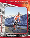 L'ETAPE DU TOUR 2008 DVD - THE ROAD TO HAUTACAM