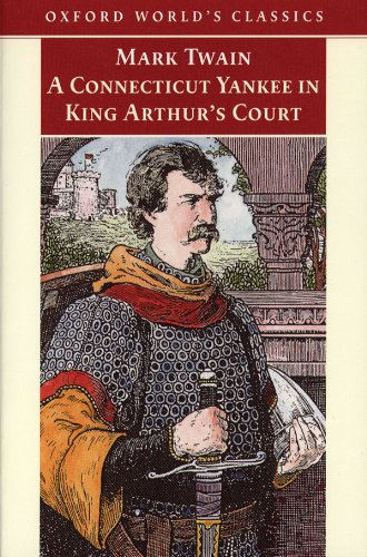 an analysis of mark twains satire a connecticut yankee in king arthurs court